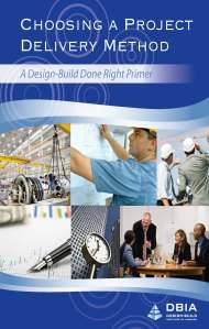 Choosing a Project Delivery Method: A Design-Build Done Right Primer